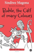 Buhle, the Calf of Many Colours