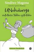Unokulunga Nembiza Yakhe Eyimfihlo [XHO]