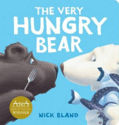 The Very Hungry Bear [Board book]