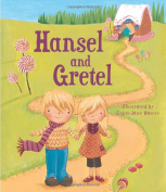 Hansel and Gretel [Hardback]