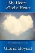 My Heart to God's Heart
