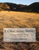 A Coaching Story