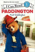 Paddington: Meet Paddington (I Can Read Books