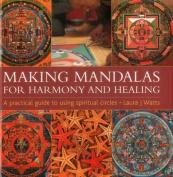 Making Mandalas for Harmony and Healing