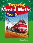 Targeting Mental Maths Year 5