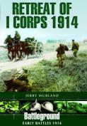 Retreat of I Corps 1914