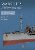 Warships of the Great War Era