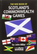 The Wee Book of Scotland's Commonwealth Games