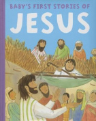 Baby's First Stories of Jesus [Board Book]