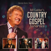 Bill Gaither's Country Gospel Favorites
