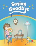 Saying Goodbye: Memory Book