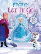 Disney Frozen Let It Go! (Disney Frozen) [Board book]