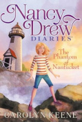 The Phantom of Nantucket (Nancy Drew Diaries