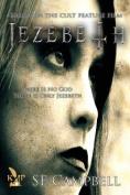 Jezebeth the Beginning