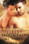 Ellery Mountain Volume Two