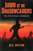 Dawn of the Shadowcasters