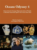 Oceans Odyssey 4. Pottery from the Tortugas Shipwreck, Straits of Florida