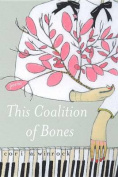 This Coalition of Bones