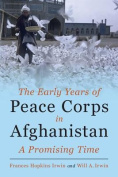 The Early Years of Peace Corps in Afghanistan