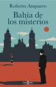 Bahia de los Misterios = Bay of the Mysteries [Spanish]