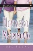 Dialogos Sobre Noviazgo y Matrimonio [Spanish]