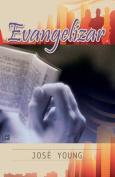 Evangelizar [Spanish]