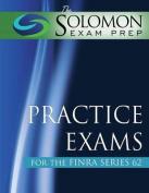 The Solomon Exam Prep Practice Exams for the Finra Series 62