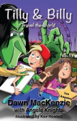 Tilly & Billy Travel the World