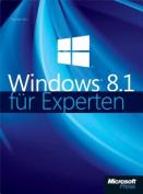 Microsoft Windows 8.1 Fur Experten