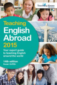 Teaching English Abroad 2015