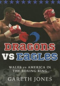 Dragons Vs Eagles