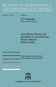 Intermittency, Diffusion and Generation in a Nonstationary Random Medium