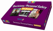 Decisions / Personal Safety - Indoors