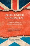 Born Under a Union Flag