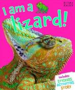 I am a Lizard!