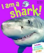 I am a Shark!