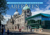 Picturing Scotland: Aberdeen