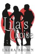 Lila's Choice