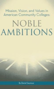 Noble Ambitions