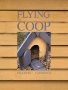 Flying the Coop