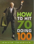 How to Hit 70 Doing 100