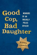 Good Cop, Bad Daughter