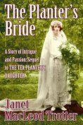 The Planter's Bride