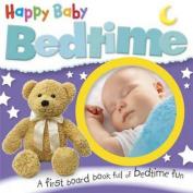 Happy Baby Bedtime [Board book]