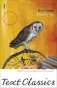 Owls Do Cry (Text Classics)