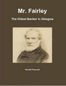 Mr. Fairley