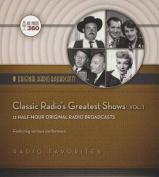 Classic Radio's Greatest Shows, Vol. 1  [Audio]