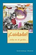 Cuidado! [Spanish]