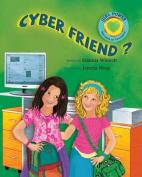 Cyber Friend?
