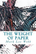 The Weight of Paper